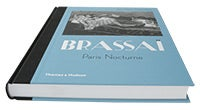 Brassaï: Paris Nocturne - photography book