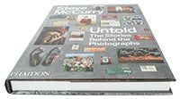 Untold: The stories behind the photographs - photography book