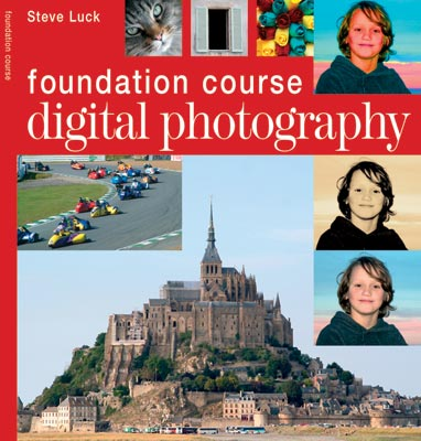Foundation Course: Digital Photography
