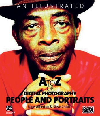 A to Z of Digital Photography People & Portraits
